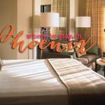 Travel: Destination Phoenix: Where to Stay