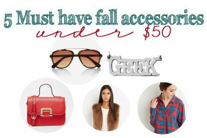 5 must have fall accessories for under 50 header copy