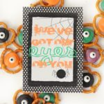 "Free Halloween Printable: ""We've Got Our Eyes on You"" ""Boo""ing Tag"