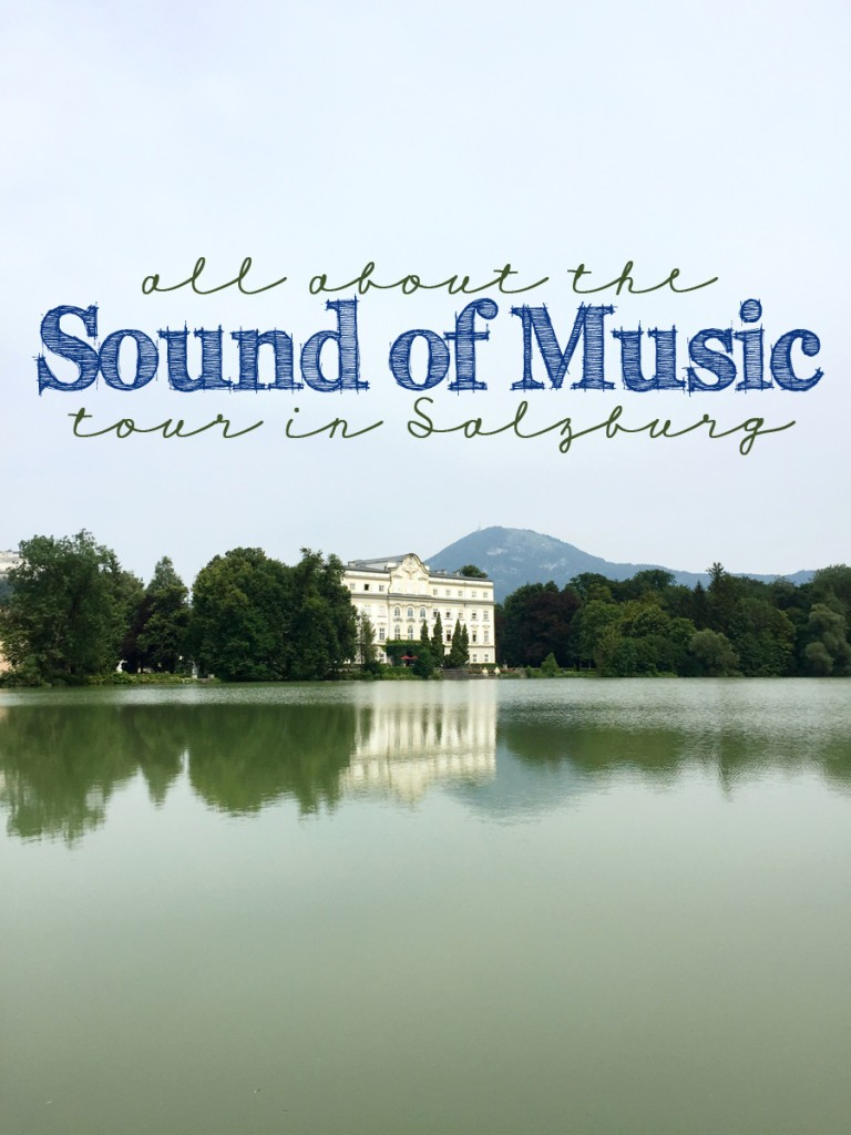 the best sound of music tour in Salzburg