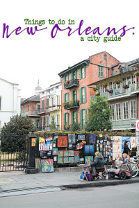 Visit New Orleans : A New Orleans Travel Guide