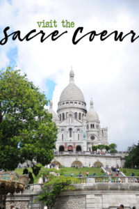Visit the Sacre Coeur