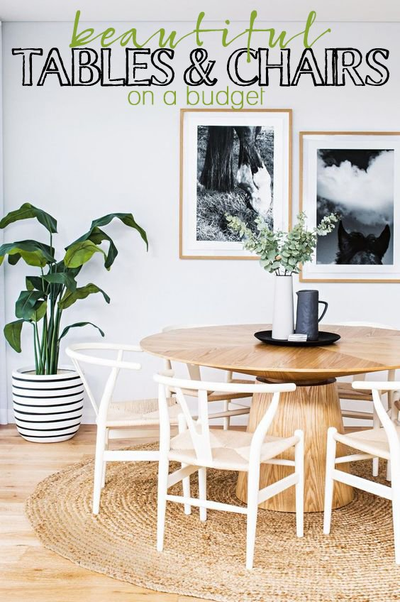 Beautiful Tables And Chairs On A Budget