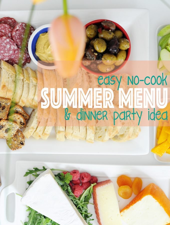 easy no cook summer menu and dinner party idea