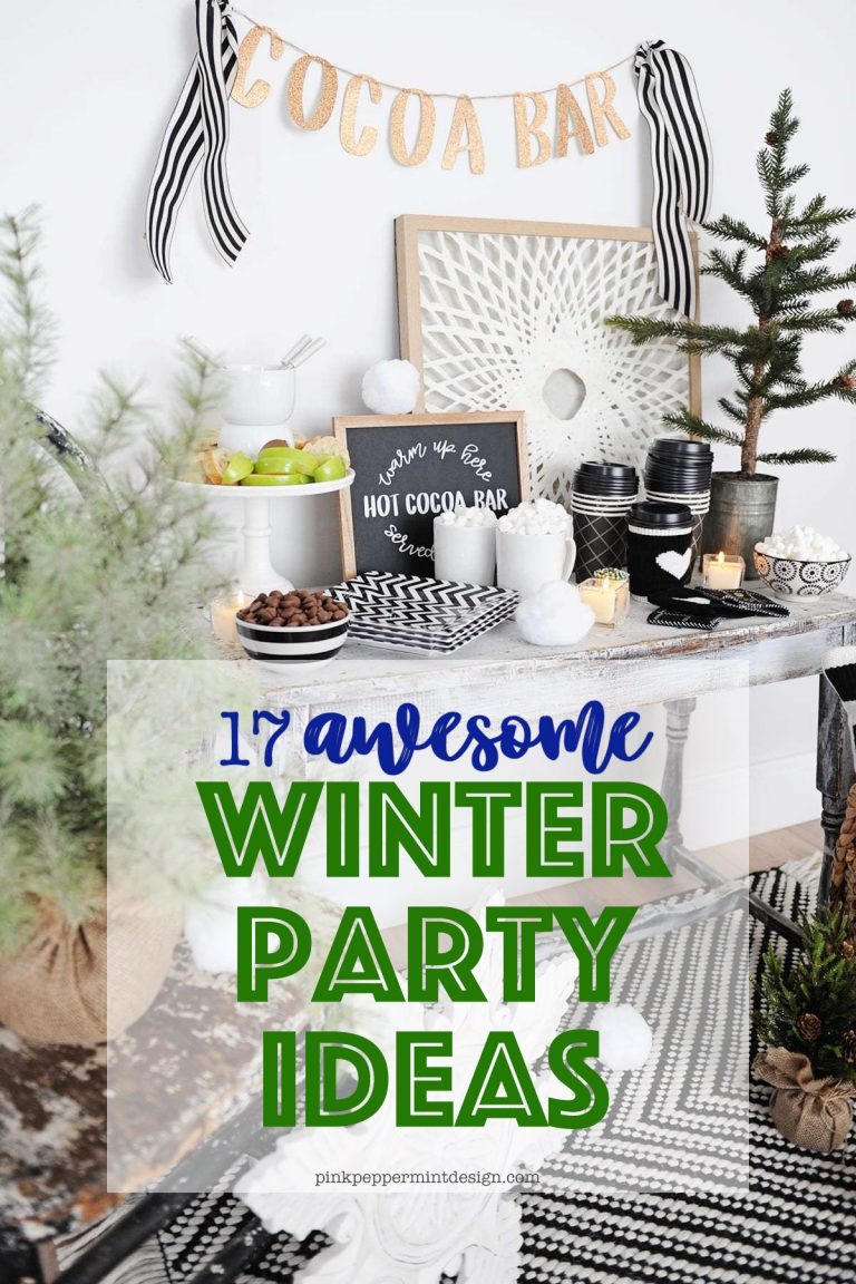 17 awesome winter party ideas