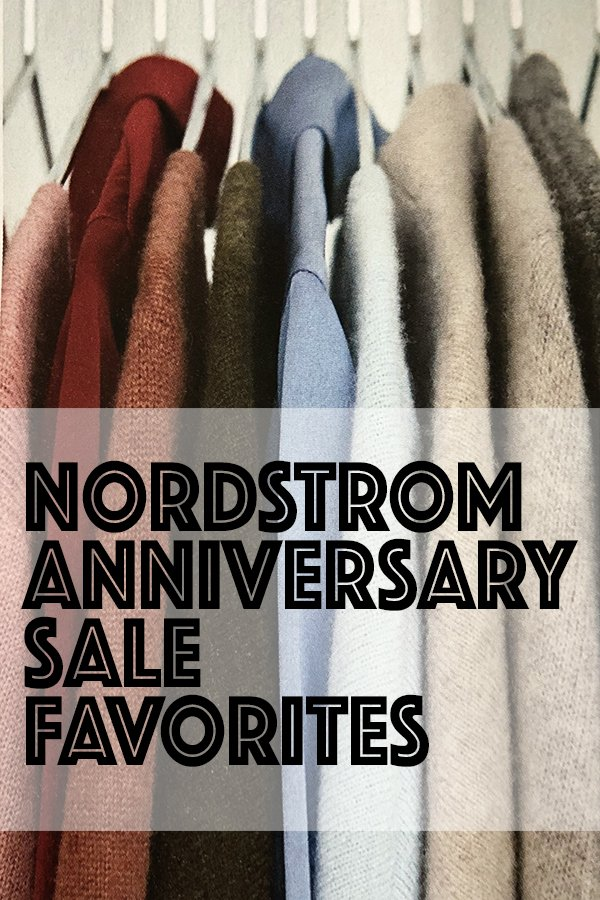 Nordstrom anniversary sale favorites with text