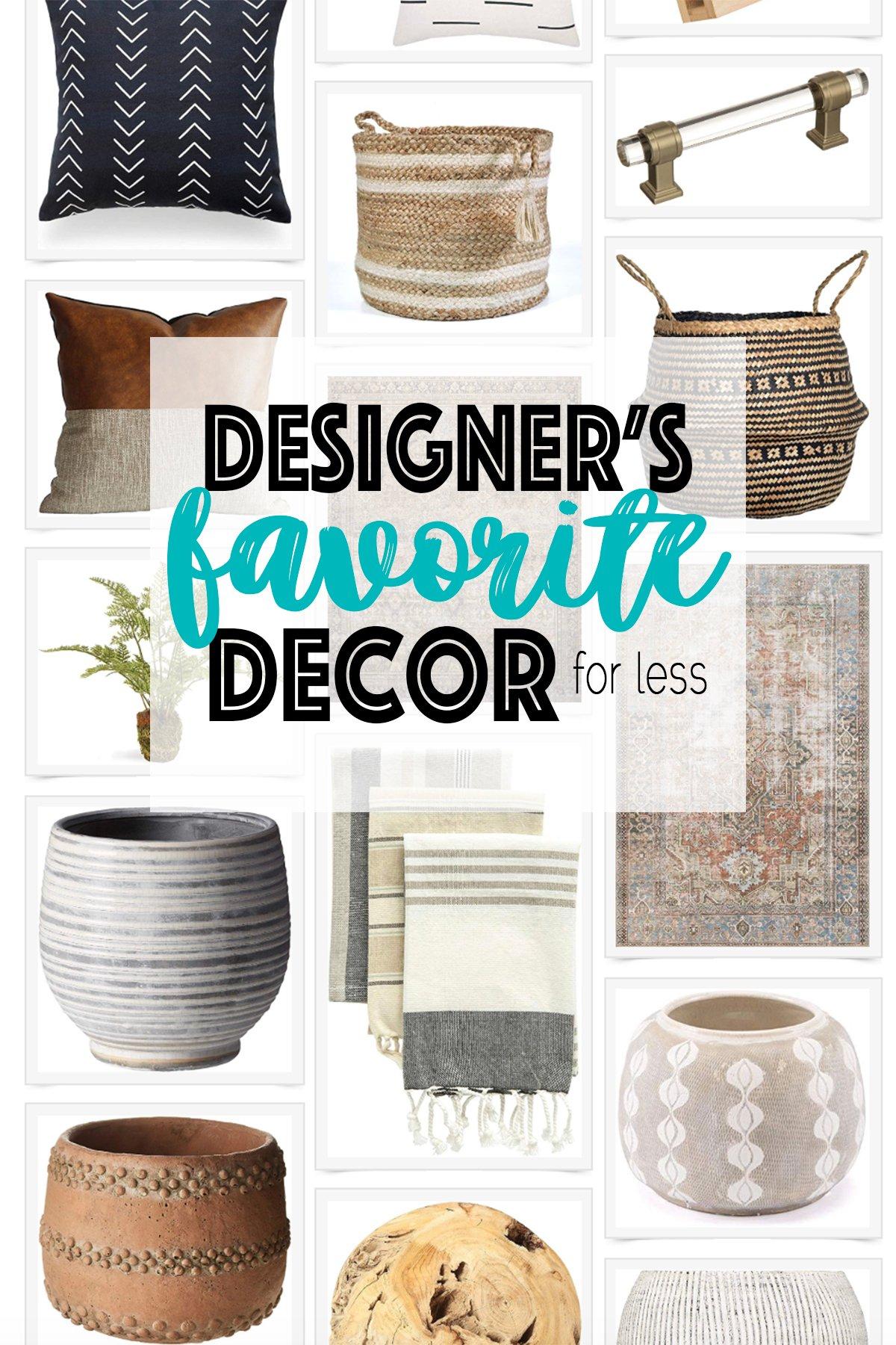Designers favorite decor for less