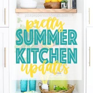 pretty summer kitchen updates