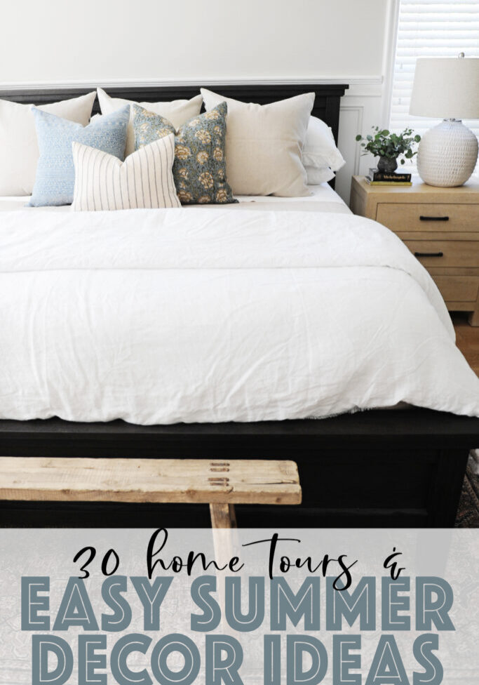 30 home tours and eash summer decor ideas